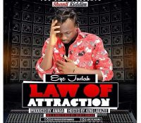 LYRICS: Eye Judah – Law Of Attraction (Shanti Riddim) Prod. By Awaga