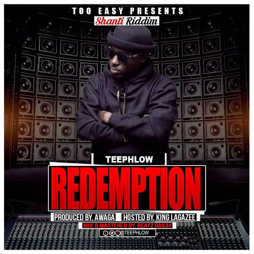 Photo of LYRICS: TeePhlow – Redemption (Shanti Riddim) Produced By Awaga