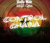 Shatta Wale – Control Ghana ft Addi Self x Captan (Prod By Da Maker)