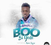 Opanka – Boo Bi Yede ft. Kuami Eugene (Prod. Eugene)