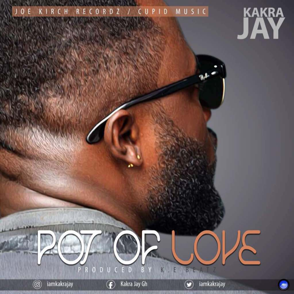 Photo of Kakra Jay Set To Release Another Hot Banger 'POT OF LOVE