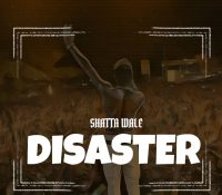 Shatta Wale – Disaster  (Prod. By Willis Beatz)
