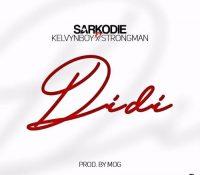 Sarkodie – Didi Ft. Strongman x Kelvynboy (Prod By MOG Beatz)