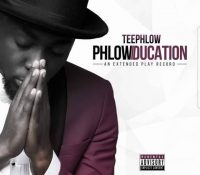 TeePhlow – Phlowducation EP (Full Album)