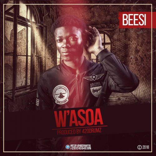 Beesi  – W'asoa(Prod. By King 420)