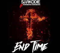 Sarkodie – End Time Ft. Kwabena Kwabena (Prod by KillBeatz)