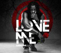 Edem – Love Me (Prod By Mr Lekki & Mixed By Magnom)