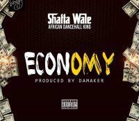 Shatta Wale – Economy(Prod. By Da Maker)