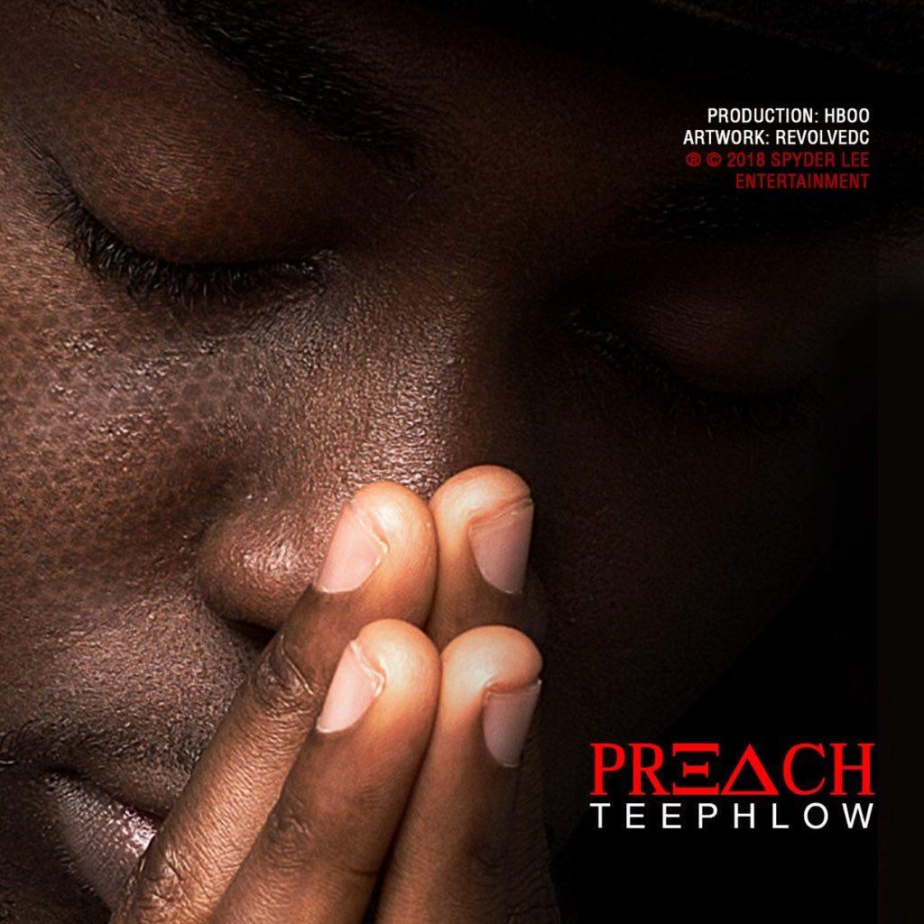 Photo of LYRICS: TeePhlow – Preach(Prod. By HBOO)