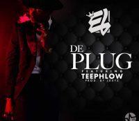 E.L – De Plug Ft. TeePhlow(Prod By Lexyz)