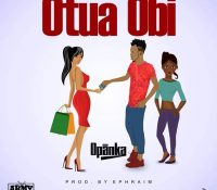 Opanka – Otua Obi(Prod. By Ephraim)