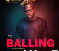 Toga Vee – Ballin' (Prod. By King-One Beatz)