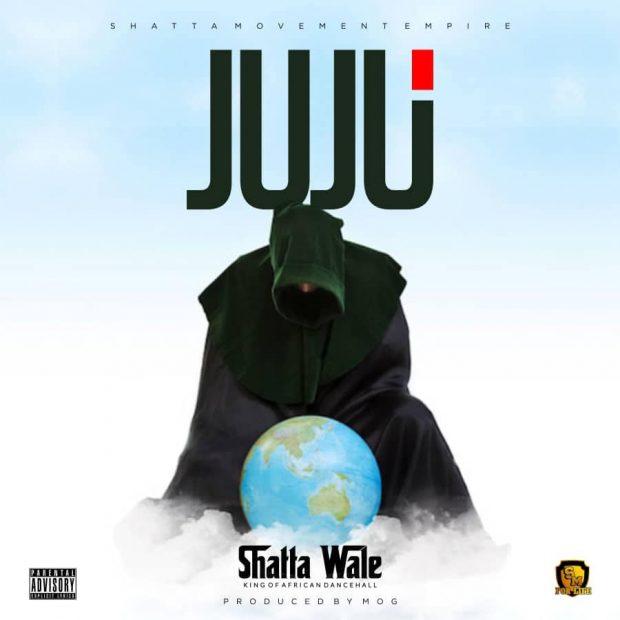 Shatta Wale – Juju (Prod. By MOG)