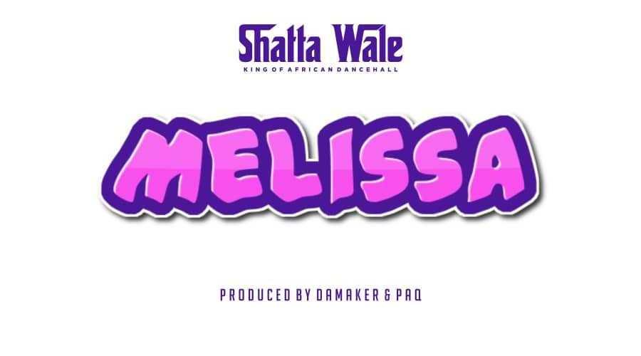 Photo of Shatta Wale – Melissa (Lyrics)