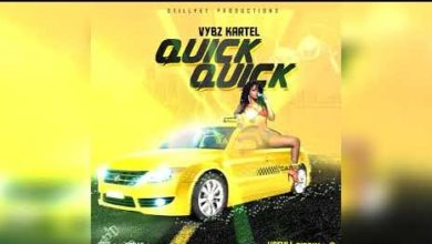 Photo of Lyrics: Vybz Kartel – Quick Quick Quick