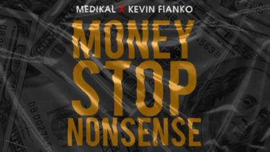 Photo of Medikal – Money Stop Nonsense Ft. Kevin Fianko (Prod. By Unkle Beatz)