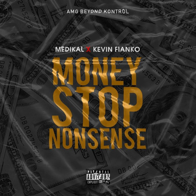 Medikal – Money Stop Nonsense Ft. Kevin Fianko (Prod. By Unkle Beatz)