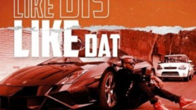 Photo of Mr P – Like Dis Like Dat (Prod. by Daihardbeats)