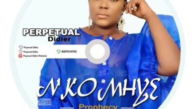 Photo of Perpetual Didier – Nkomhye (Prophecy)
