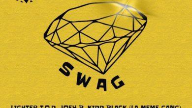 Photo of Lighter TOD – Swag Ft. Joey B & Kiddblack