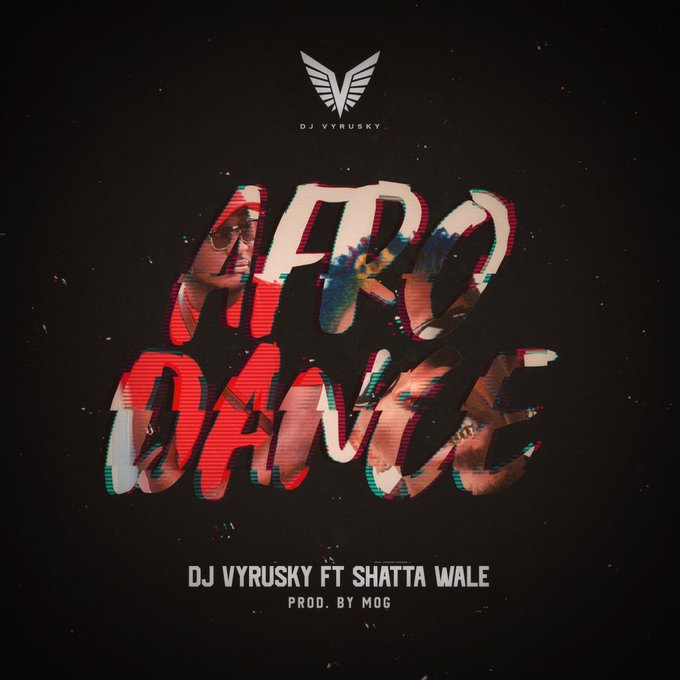 Photo of Dj Vyrusky – Afro Dance Ft. Shatta Wale (Prod. By MOG)
