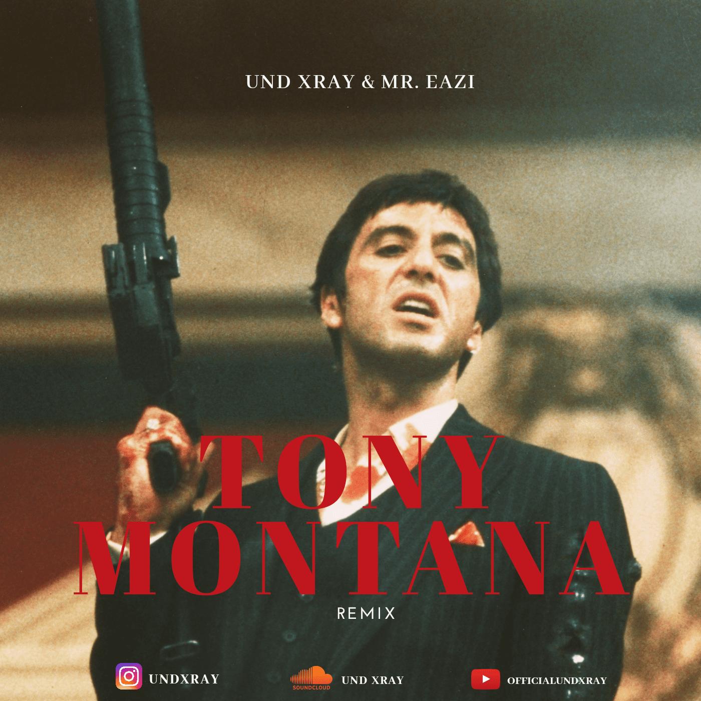 UND Xray — Tony Montana (Remix) Ft. Mr Eazi
