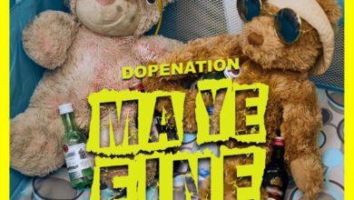 Photo of DopeNation – Ma Ye Fine (Prod. By B2)