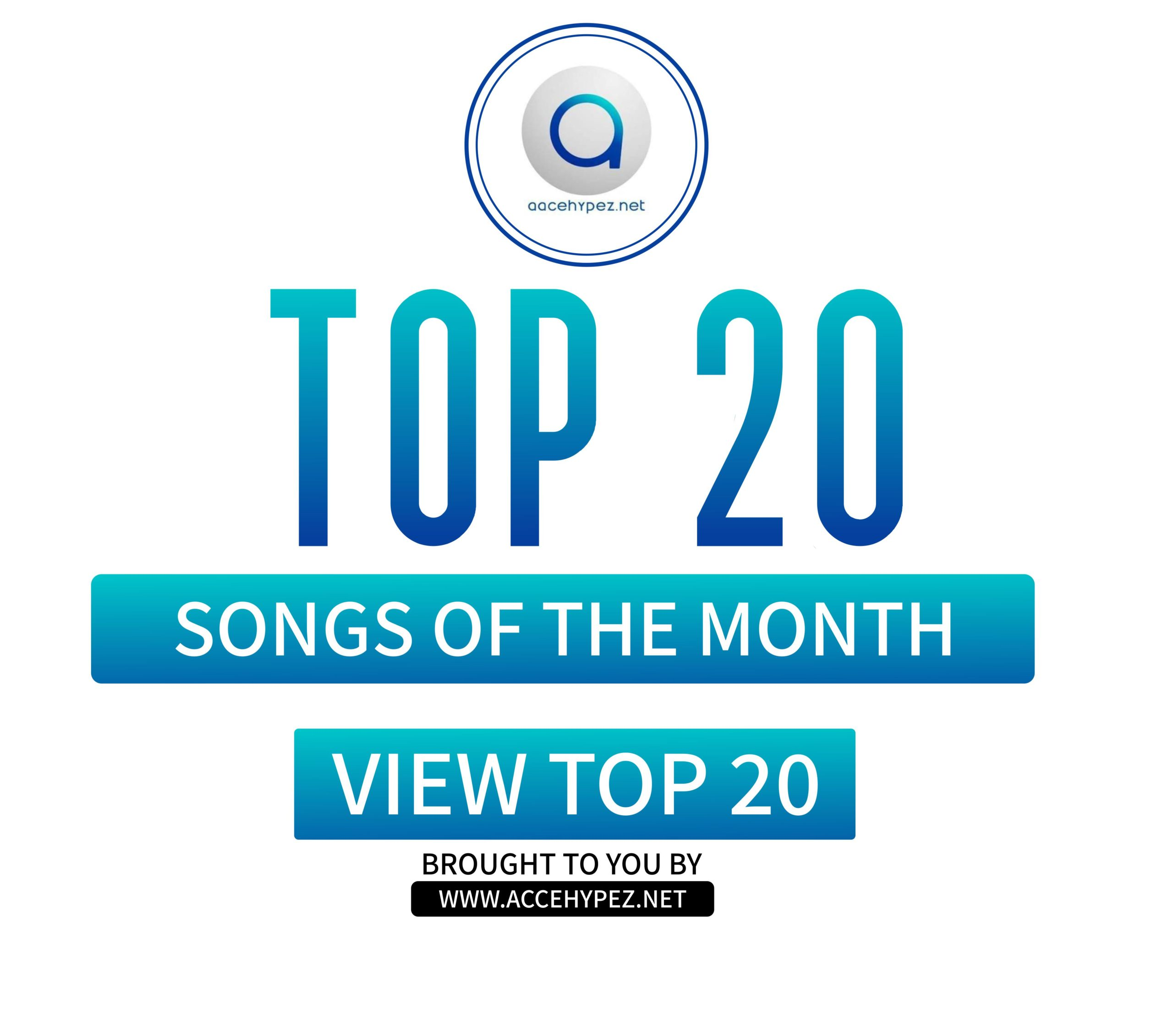 Top 20 Songs For The Month – July 2020 Edition