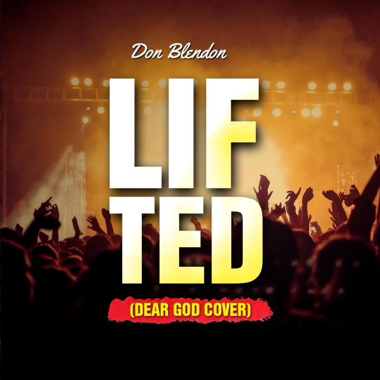 Don Blendon – Lifted (Dax Dear God Cover)
