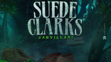 Photo of Jahvillani – Suede Clarks (Dengue Riddim)