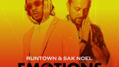 Photo of Runtown & Sak Noel – Emotions (Sak Noel Mix)