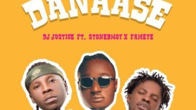 Photo of DJ Justice – Danaase Ft. StoneBwoy & Fameye (Prod By Samsey)