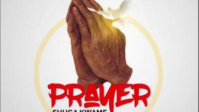 Photo of Shuga Kwame – Prayer