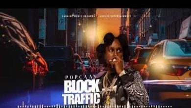 Photo of Popcaan – Block Traffic (Prod. By Sasaine Music Records x Unruly Ent)