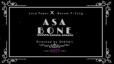 Photo of Lord Paper x Bosom P-Yung – Asa Bone