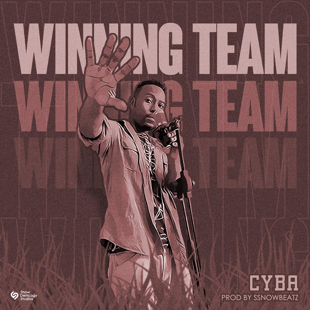 Cyba – Winning Team (Prod. By SsnowBeatz)