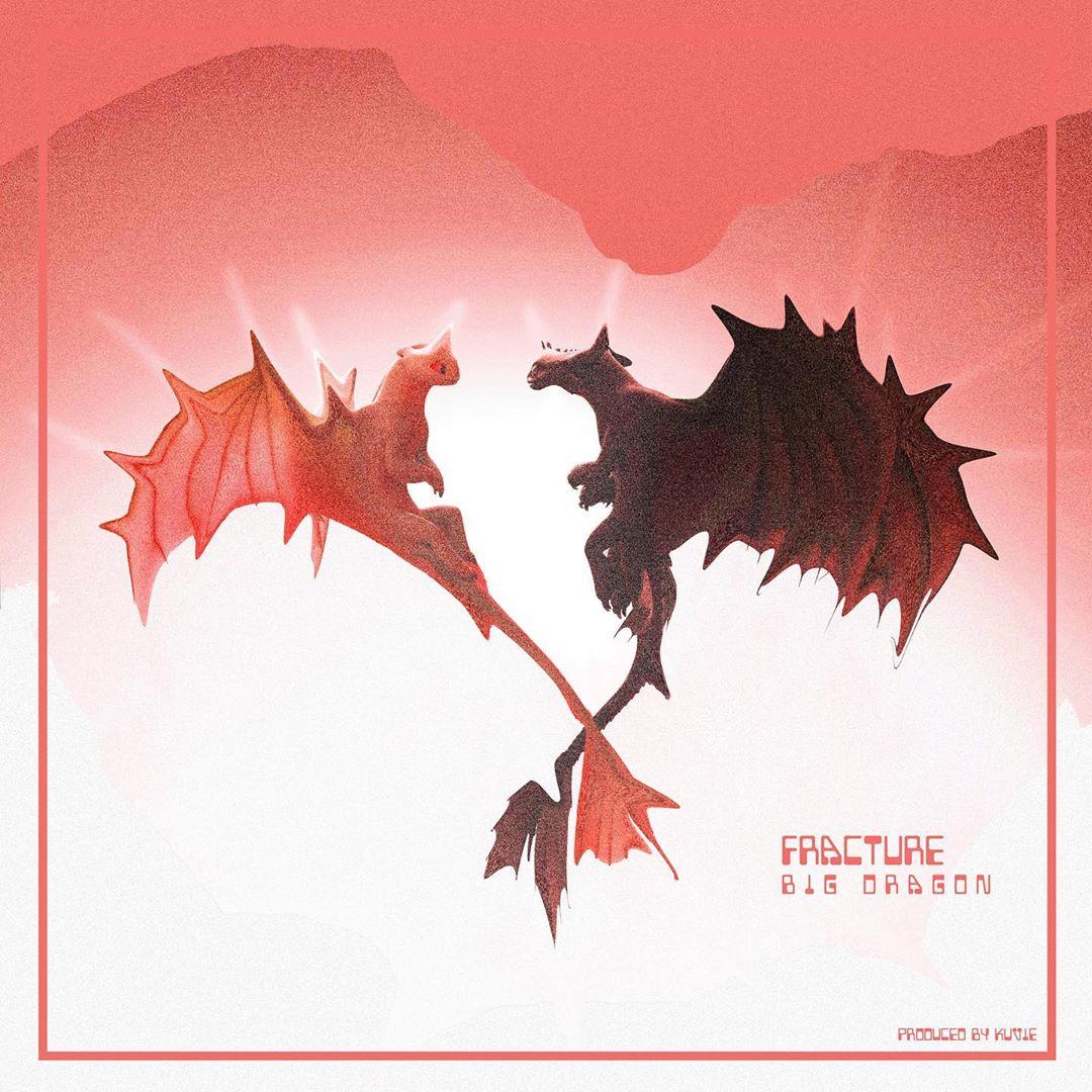 Big Dragon (Efya) – Fracture (Prod. By Kuvie)