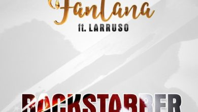 Photo of Fantana – Backstabber Ft Larruso (Prod. By Mix Master Garzy)