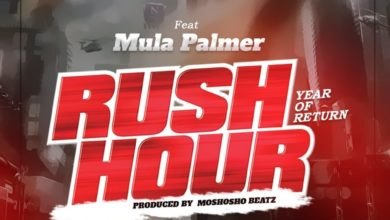 Photo of Masha Okodie – Rush Hour (Year Of Rturn) Ft Mula Palmer (Mix. By Moshosho Beatz)