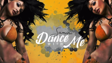 Photo of Samini – Dance With Me