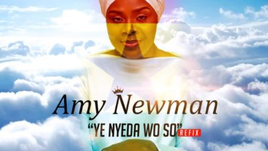 Photo of Amy Newman – Ye Nyeda Wo So (Refix)