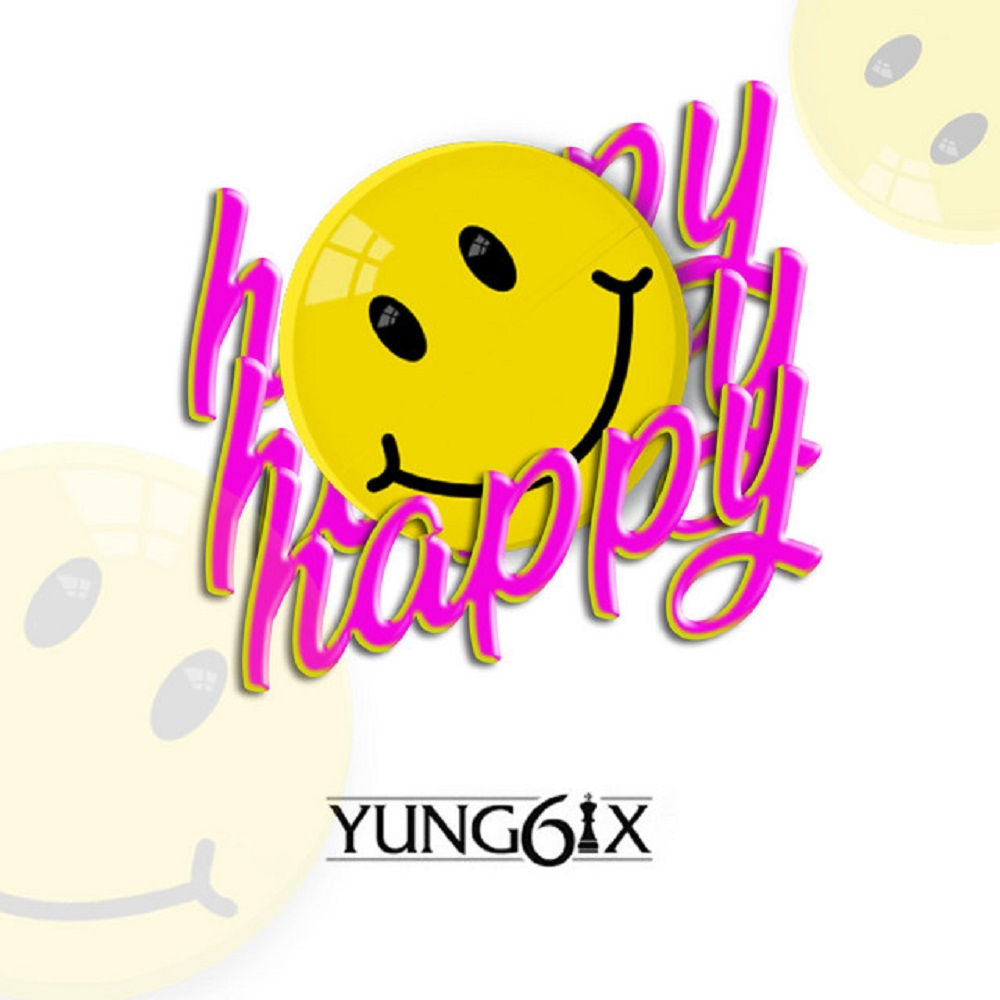 Yung6ix – Happy (Prod. By GospelOnDeBeatz)