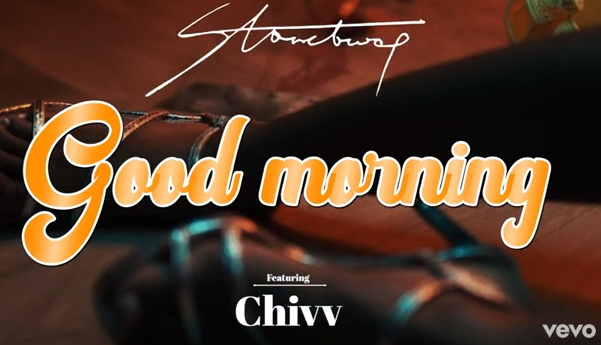 Official Video: StoneBwoy – Good Morning Ft. Chivv