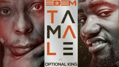 Photo of Edem – Tamale Ft Optional King (Prod. By Shottoh Blinqx)