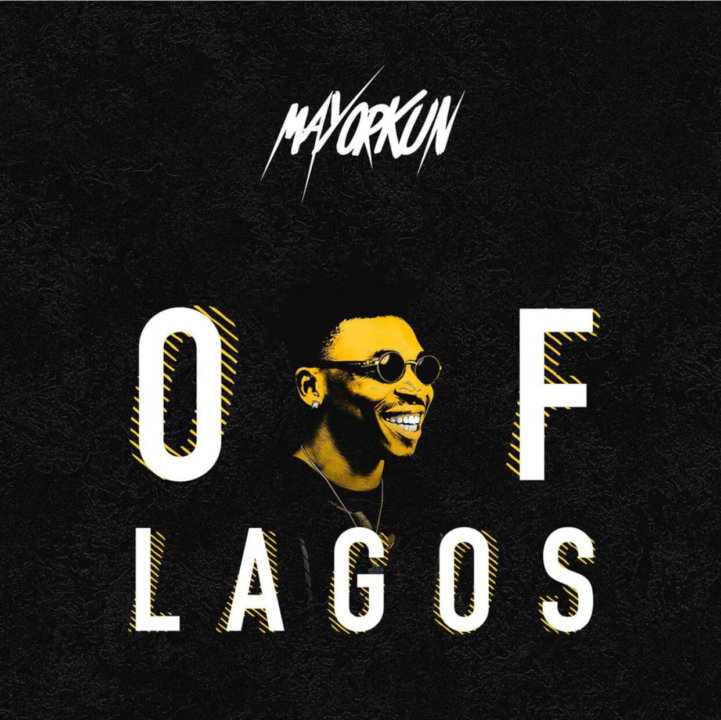 Mayorkun – Of Lagos (Prod. by Fresh)