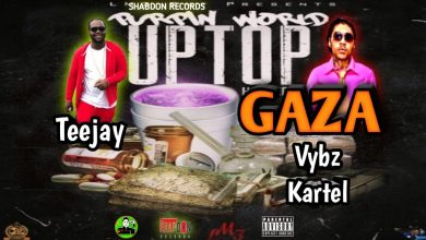 Photo of Vybz Kartel x Teejay – Uptop Gaza (Prod. By Shabdon Records)