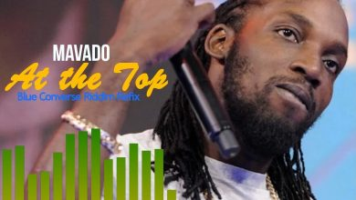 Photo of Mavado – At The Top (Blue Converse Riddim Refix)