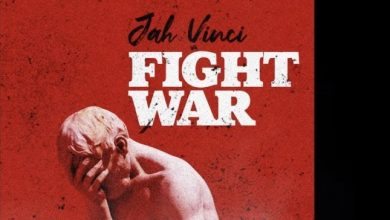 Photo of Jah Vinci – Fight War (Prod. By Notnice Records)