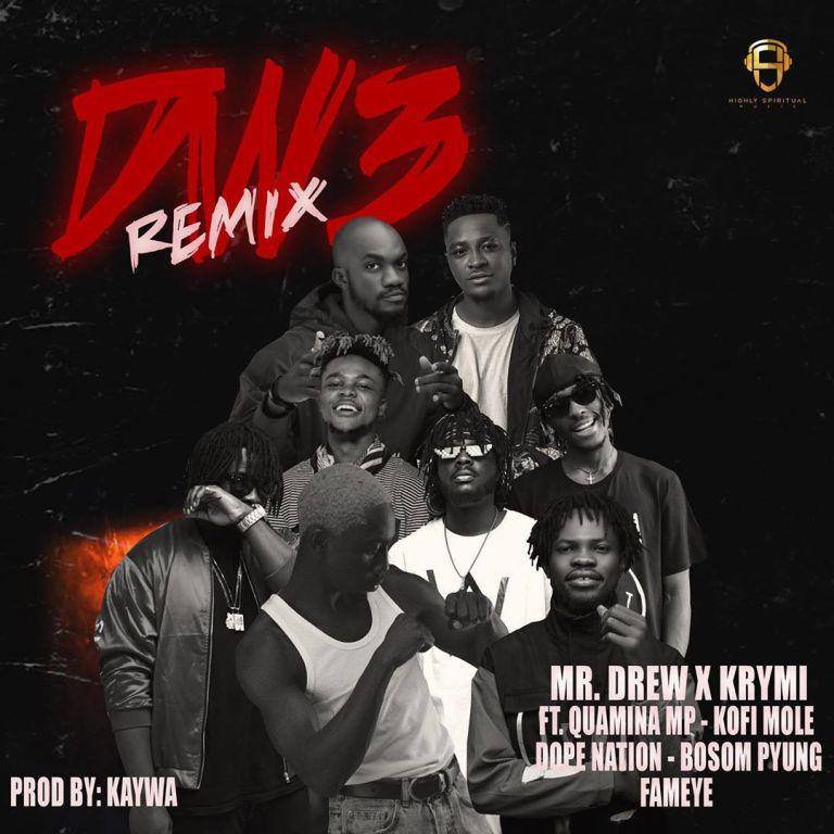 Mr Drew x Krymi – Dw3 Remix Ft. Kofi Mole x Quamina MP x Dopenation x Bosom P-Yung & Fameye