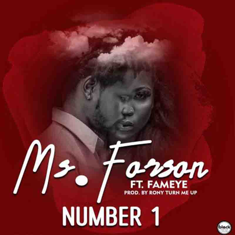 Ms Forson – Number 1 Ft Fameye